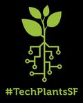 #TechPlantsSF Launch Mixer