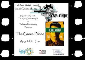 "Israeli Cinema Series: ""The Green Prince"" @..."
