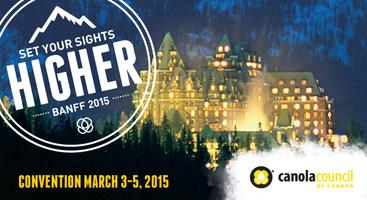 The Canola Council of Canada's 2015 Convention in Banff