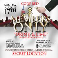 """Members Only """"Drink & Lime"""" Sunday August 17th"""