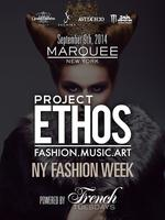Project Ethos NY Fashion Week powered by French Tuesday...