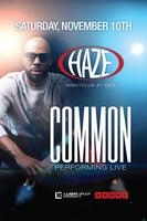 Common Performs Live at HAZE Nightclub