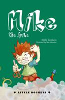 Book launch Mike the Spike: With author Stella...