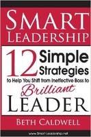 Smart Leadership: Become a Brilliant Leader Workshop...