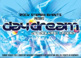 "Rock Steady presents ""Day Dream"" an Aquatic Poolside..."