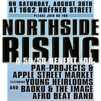 Northside Rising: A 50/50 Fundraiser benefiting access...