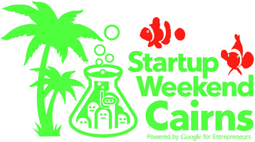 Cairns Startup Weekend August 2014