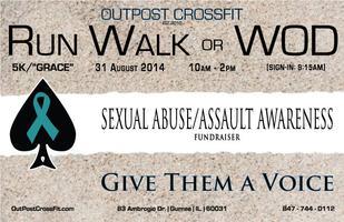 """""""Run Walk or WOD"""" Sexual Abuse/Assault Awareness..."""
