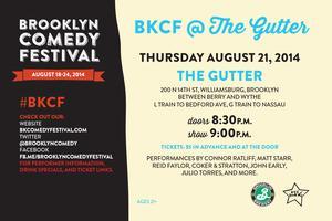 Brooklyn Comedy Festival @ The Gutter