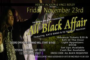 "The Annual Day After Thanksgiving ""All Black Affair"""