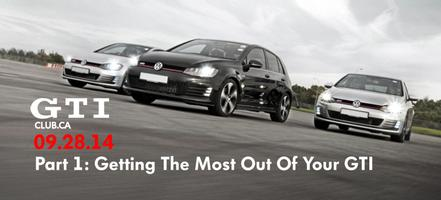 GTI CLUB: Get The Most Out Of Your GTI