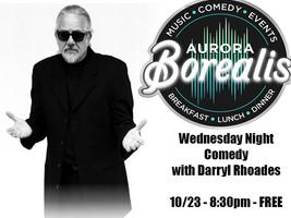 Wednesday Night Comedy with Darryl Rhoades