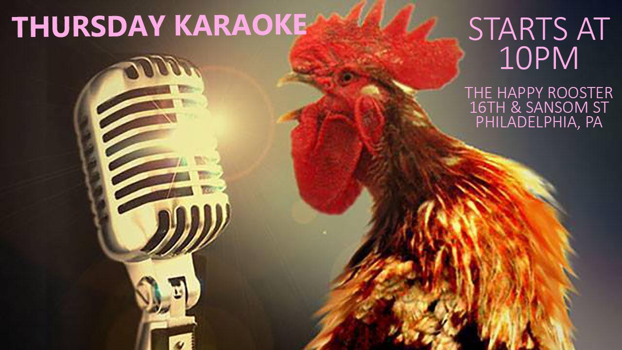 Thursday Karaoke at the Happy Rooster (Philadelphia)