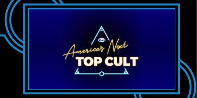 America's Next Top Cult