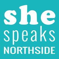 She Speaks Northside