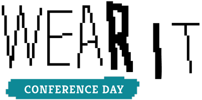 Wear It Conference Day – Festival for wearable...