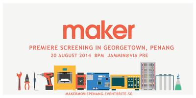 MAKER movie screening (in conjunction with Maker Villa...