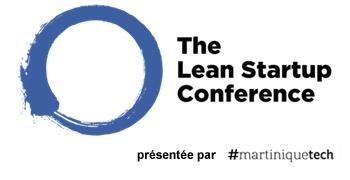 Lean Startup Martinique - Améliorez les chances de...