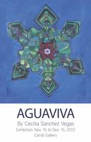 Aguaviva by Cecilia Sanchez Vegas Exhibit: Opening...
