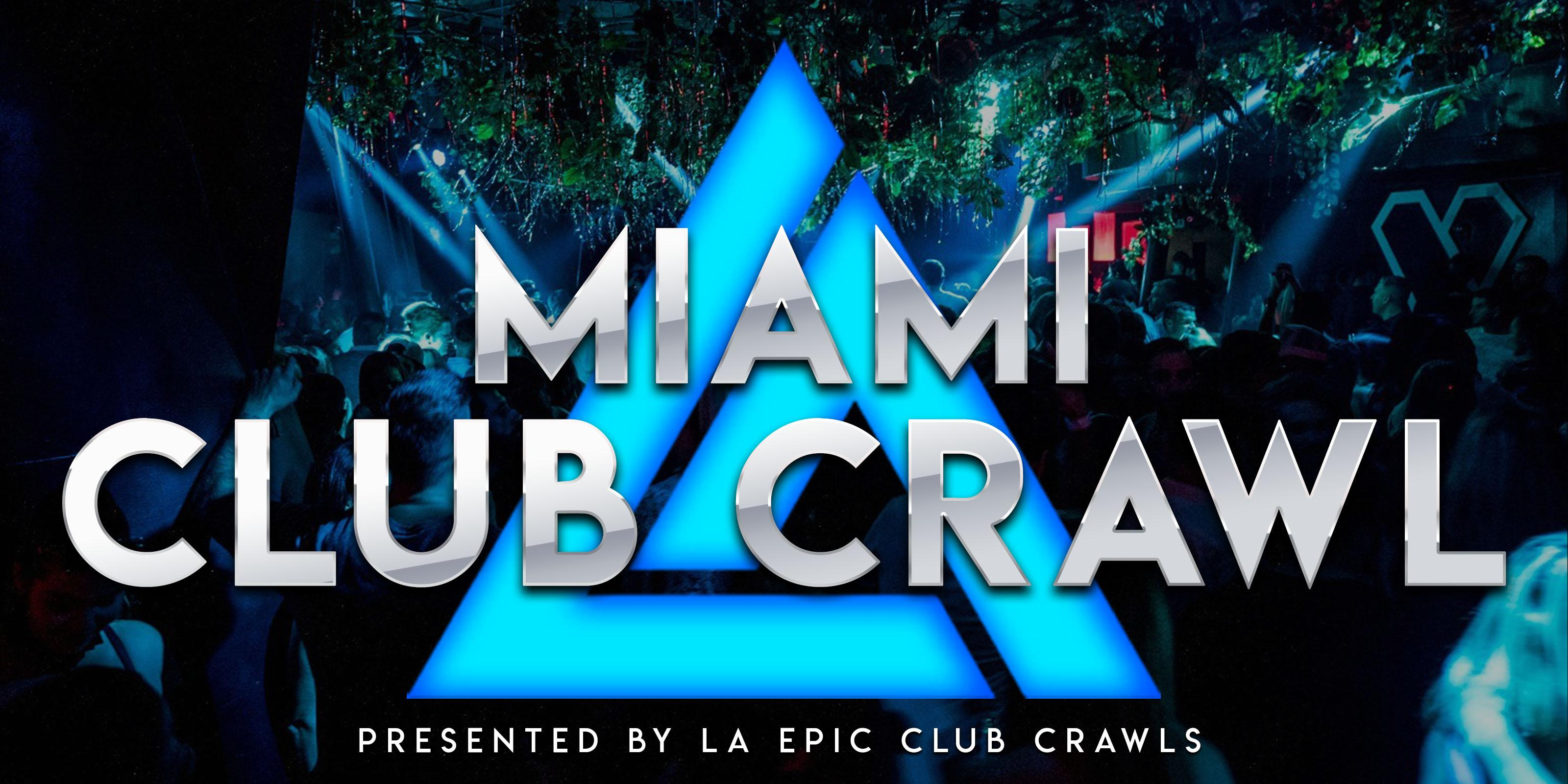 Miami Club Crawl