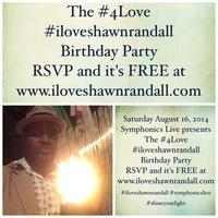 Symphonics Live presents #iloveshawnrandall #4Love...