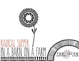 Radical Supper in a Barn on a Farm