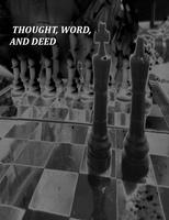Thought, Word, and Deed