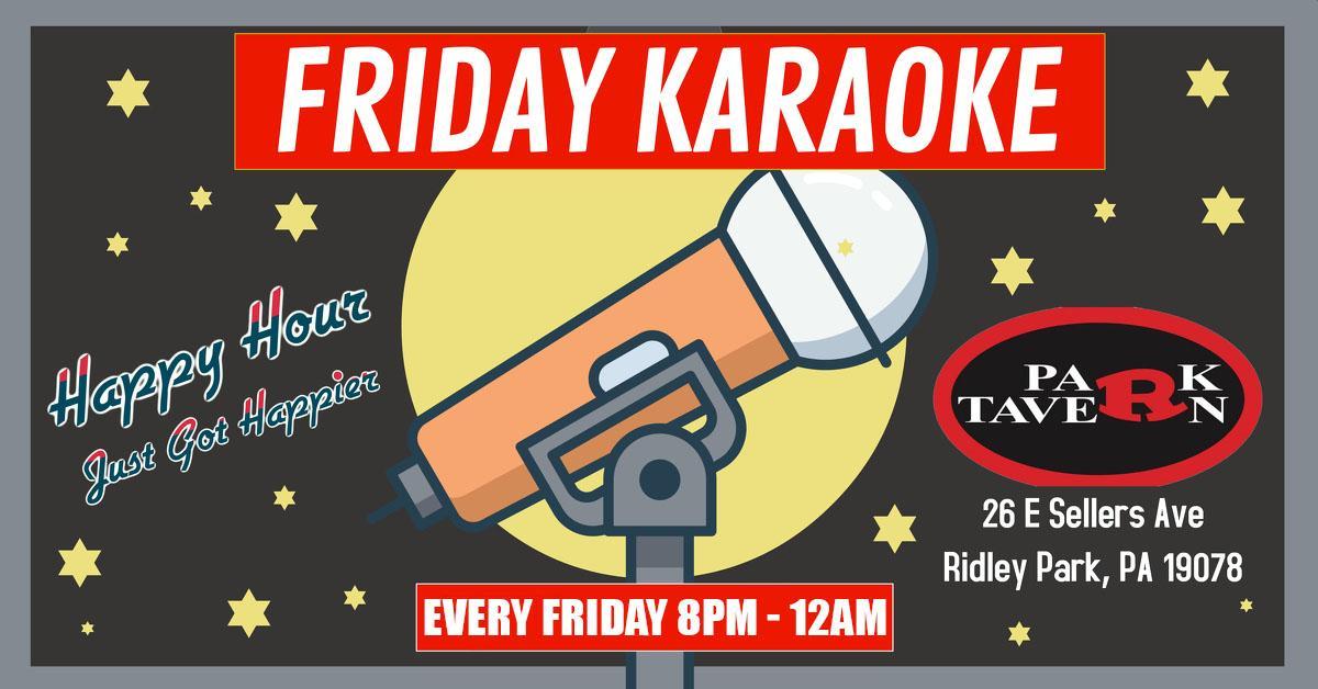 Friday Karaoke at R Park Tavern (Ridley Park   Delaware County, PA)