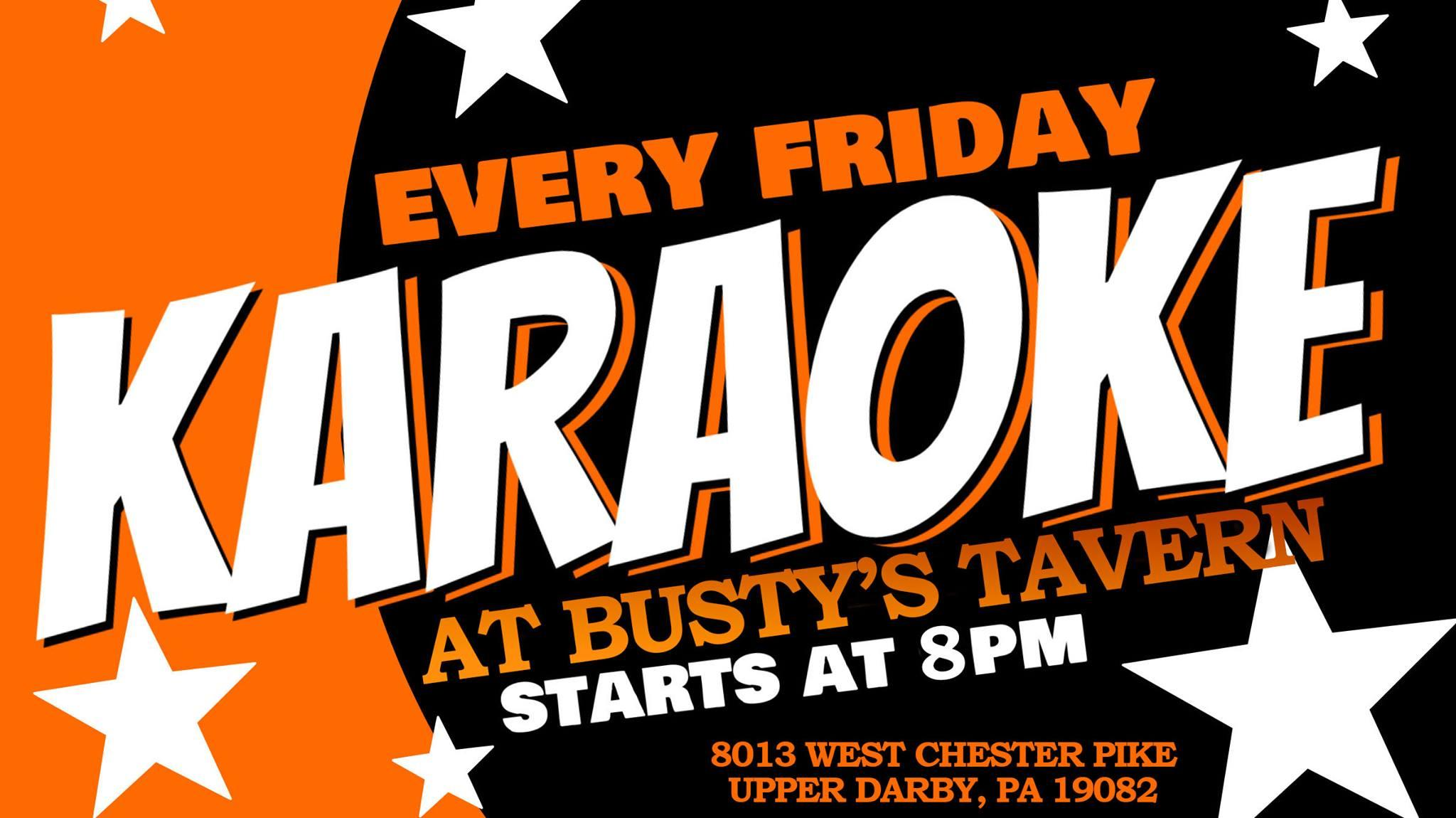Friday Karaoke at Busty's Tavern (Upper Darby | Delaware County, PA)