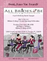 All Brides 2 Be Ribbon Cutting & Grand Opening...