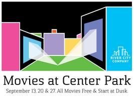 Movies at Center Park: September 13, 20 and 27