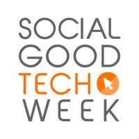 Social Good Tech Week socialgoodtech.org