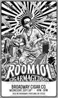 Broadway Cigar presents Room 101 Cigarmageddon