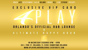 4Play: Orlando's Official R&B Lounge & Ultimate Happy...
