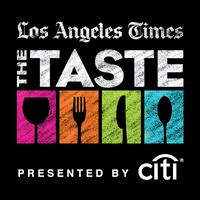 Los Angeles Times | The Taste presented by Citi