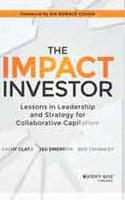 Impact Investing and the New Era of Collaborative Capit...
