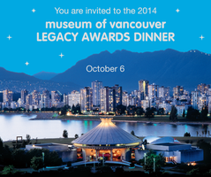Museum of Vancouver Legacy Awards Dinner Oct. 6, 2014