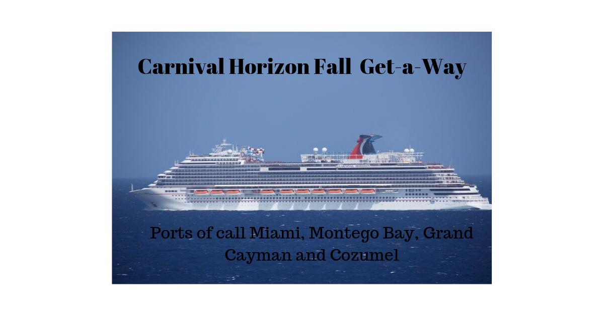 Carnival Horizon Fall Get-A-Way