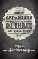 "ART OF SOUND 3 YR ANNIVERSARY ""DJ THREE"""