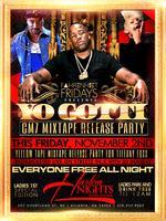 EVERYONE FREE ALL NIGHT with YO GOTTI Friday @ Harlem...