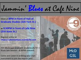 Jammin' Blues at Cafe Nine (21+)