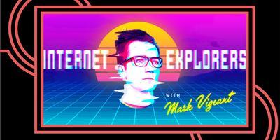 Internet Explorers: TikTok