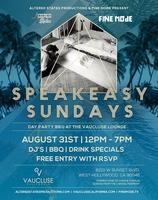 Speakeasy Sundays FREE Day Party - Labor Day Weekend...