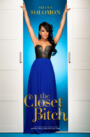 "THE CLOSET B*TCH""  A Hilarious One Woman Show"