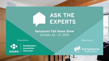 Ask the Experts - Vancouver Fall Home Show