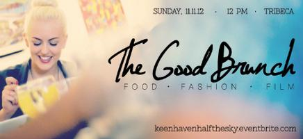 The Good Brunch, presented by Keenhaven & Dinner By...