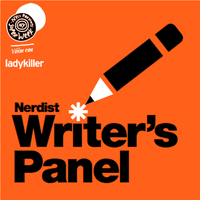 Nerdist Writers Panel at New York Super Week to benefit...