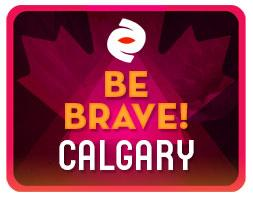 Be Brave! CALGARY Filmmakers
