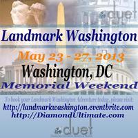 Landmark Washington - Memorial Day Weekend