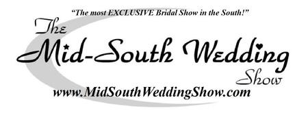 Fall 2014 Mid-South Wedding Show & Bridal School